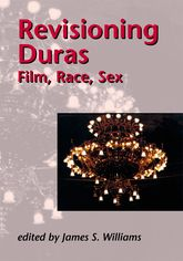 Revisioning DurasFilm, Race, Sex