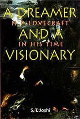 A Dreamer and a Visionary – H P Lovecraft in His Time - Liverpool Scholarship Online