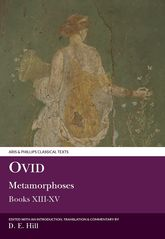 Ovid: MetamorphosesBooks XIII-XV (plus indexes to all volumes)