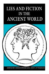 Lies and Fiction in the Ancient World$