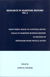 From Wheel House to Counting HouseEssays in Maritime Business History in Honour of Professor Peter Neville Davies$
