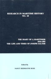 The Diary of a Maritimer, 1816-1901Life and Times of Joseph Salter