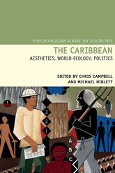 The Caribbean: Aesthetics, World-Ecology, Politics