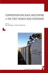 Commemorating Race and Empire in the First World War Centenary$