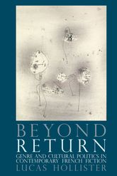 Beyond ReturnGenre and Cultural Politics in Contemporary French Fiction