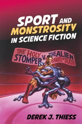 Sport and Monstrosity in Science Fiction$