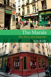 The Marais: The Story of a Quartier