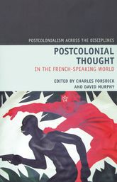 Postcolonial Thought in the French-speaking World$