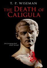 The Death of Caligula – Flavius Josephus - Liverpool Scholarship Online